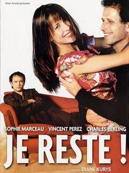 """Постер к фильму """"Я остаюсь!"""" /Je reste!/ (2003)"""