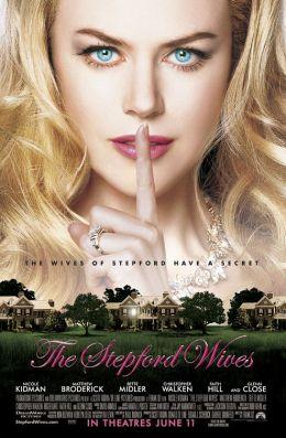 "Постер к фильму ""Стэпфордские жены"" /The Stepford Wives/ (2004)"