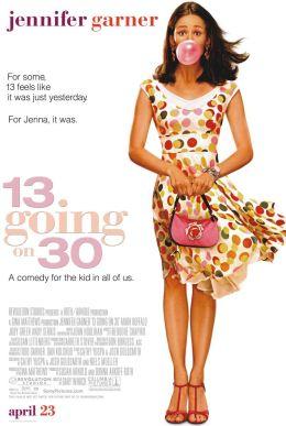 """Постер к фильму """"Из 13 в 30"""" /13 Going On 30/ (2004)"""