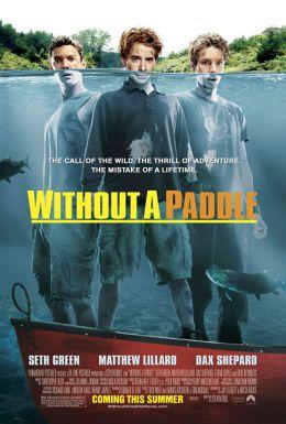 """Постер к фильму """"Трое в каноэ"""" /Without a Paddle/ (2004)"""