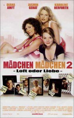 "Постер к фильму ""Девочки снова сверху"" /Madchen, Madchen 2 - Loft oder Liebe/ (2004)"