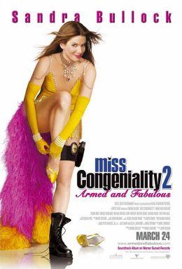 """Постер к фильму """"Мисс Конгениальность 2: Прекрасна и опасна"""" /Miss Congeniality 2: Armed and Fabulous/ (2005)"""