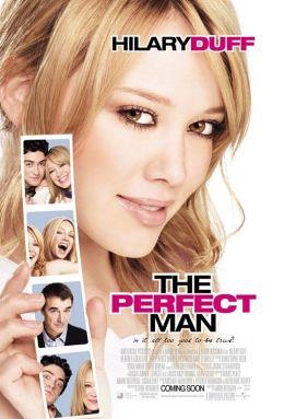 """Постер к фильму """"Идеальный мужчина"""" /The Perfect Man/ (2005)"""