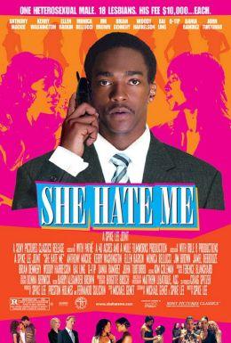 """Постер к фильму """"Она ненавидит меня"""" /She Hate Me/ (2004)"""