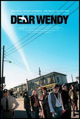 "Постер к фильму ""Дорогая Венди"" /Dear Wendy/ (2005)"