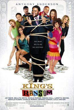 """Постер к фильму """"Выкупить Кинга"""" /King's Ransom/ (2005)"""