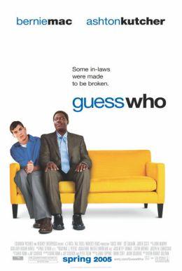 "Постер к фильму ""Угадай, кто?"" /Guess Who/ (2005)"