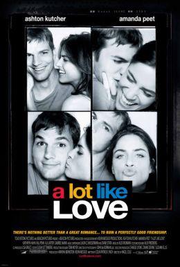 """Постер к фильму """"Больше, чем любовь"""" /A Lot Like Love/ (2005)"""