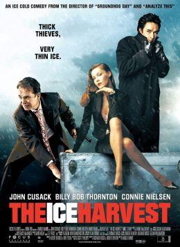 """Постер к фильму """"Ледяной урожай"""" /Ice Harvest/ (2005)"""