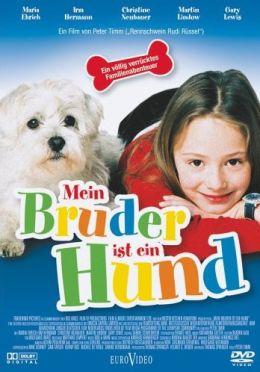"""Постер к фильму """"Мой братик - собачка"""" /Mein Bruder ist ein Hund/ (2004)"""