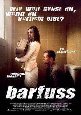 """Постер к фильму """"Босиком по мостовой"""" /Barfuss/ (2005)"""