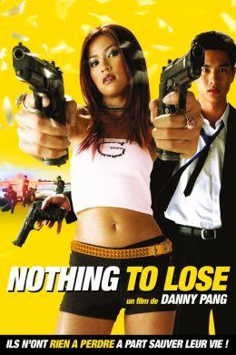 """Постер к фильму """"Нечего терять"""" /Neung buak neung pen soon/ (2002)"""