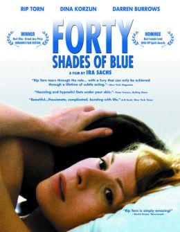 """Постер к фильму """"40 оттенков грусти"""" /Forty Shades of Blue/ (2005)"""