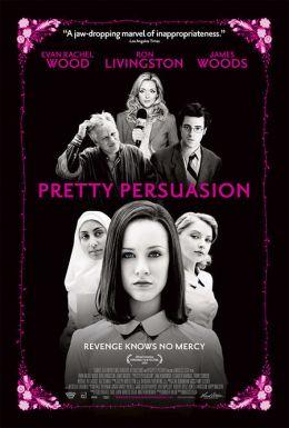 "Постер к фильму ""Гадкие шалости"" /Pretty Persuasion/ (2005)"