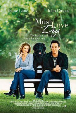 """Постер к фильму """"Любовь к собакам обязательна"""" /Must Love Dogs/ (2005)"""