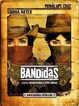 """Постер к фильму """"Бандитки"""" /Bandidas/ (2006)"""