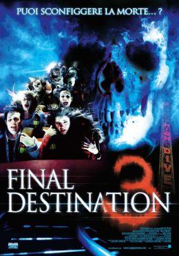 """Постер к фильму """"Пункт назначения 3"""" /Final Destination 3/ (2006)"""