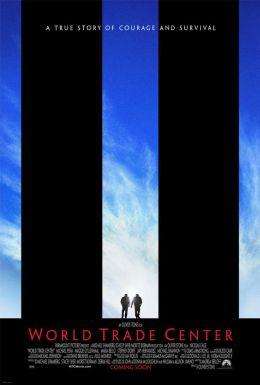 """Постер к фильму """"Башни-близнецы"""" /World Trade Center/ (2006)"""