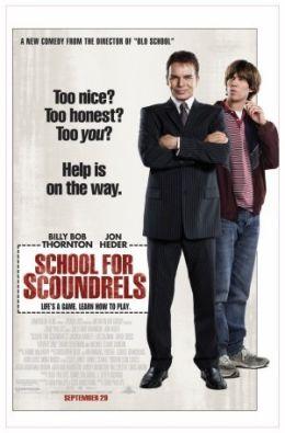 """Постер к фильму """"Школа негодяев"""" /School for Scoundrels/ (2006)"""