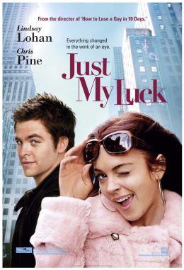 "Постер к фильму ""Поцелуй на удачу"" /Just My Luck/ (2006)"