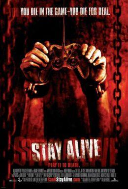 """Постер к фильму """"Остаться в живых"""" /Stay Alive/ (2006)"""