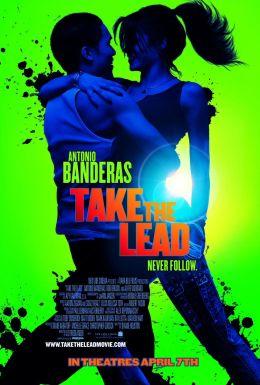 """Постер к фильму """"Держи ритм"""" /Take the Lead/ (2006)"""