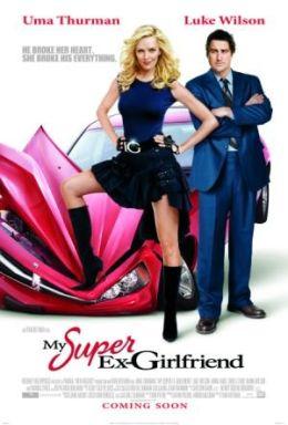 """Постер к фильму """"Моя супер-бывшая"""" /My Super Ex-Girlfriend/ (2006)"""