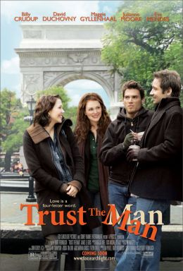 """Постер к фильму """"Доверься мужчине"""" /Trust the Man/ (2005)"""