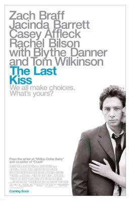 """Постер к фильму """"Прощальный поцелуй"""" /The Last Kiss/ (2006)"""