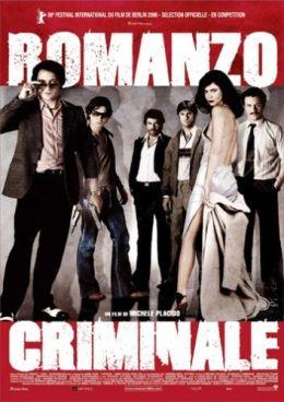 """Постер к фильму """"Криминальный роман"""" /Romanzo criminale/ (2005)"""