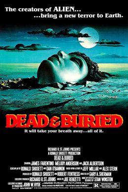 """Постер к фильму """"Похоронены, но не мертвы"""" /Dead & Buried/ (1981)"""