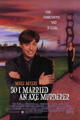 """Постер к фильму """"Я женился на убийце с топором"""" /So I Married an Axe Murderer/ (1993)"""