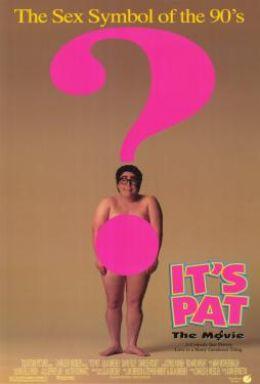 """Постер к фильму """"Эта кошмарная Пэт"""" /It's Pat/ (1994)"""
