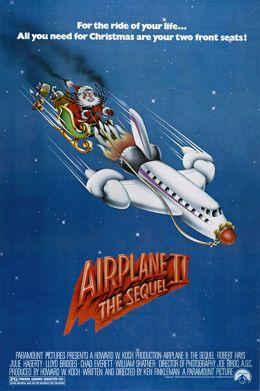 """Постер к фильму """"Аэроплан II: Продолжение"""" /Airplane II: The Sequel/ (1982)"""