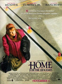 """Постер к фильму """"Домой на праздники"""" /Home for the Holidays/ (1995)"""