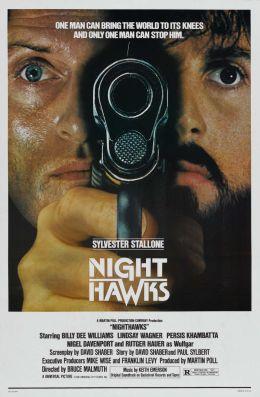 """Постер к фильму """"Ночные ястребы"""" /Nighthawks/ (1981)"""