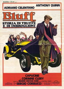 "Постер к фильму ""Блеф"" /Bluff: storia di truffe e di imbroglioni/ (1976)"