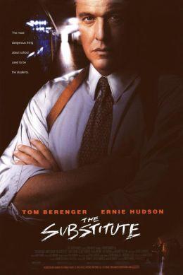 """Постер к фильму """"Замена"""" /The Substitute/ (1996)"""