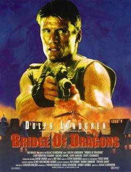 """Постер к фильму """"Битва драконов"""" /Bridge of Dragons/ (1999)"""