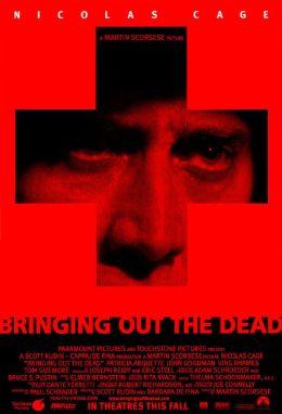 """Постер к фильму """"Воскрешая мертвецов"""" /Bringing Out the Dead/ (1999)"""