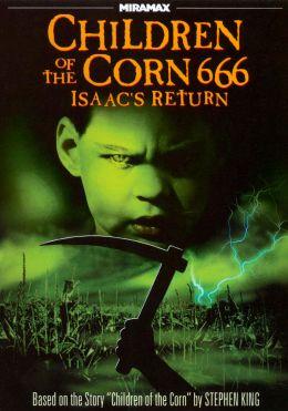 """Постер к фильму """"Дети кукурузы 666: Айзек вернулся"""" /Children Of The Corn 666: Isaac's Return/ (1999)"""