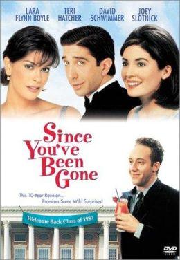 "Постер к фильму ""Где тебя носило?"" /Since You've Been Gone/ (1998)"