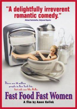 """Постер к фильму """"Еда и женщины на скорую руку"""" /Fast Food Fast Women/ (2000)"""