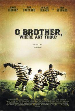 "Постер к фильму ""О, где же ты, брат?"" /O Brother, Where Art Thou?/ (2000)"