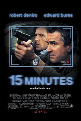 """Постер к фильму """"15 минут славы"""" /15 Minutes/ (2001)"""