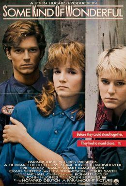 """Постер к фильму """"Чудеса своего рода"""" /Some Kind of Wonderful/ (1987)"""
