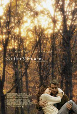 """Постер к фильму """"На краю счастья"""" /Griffin and Phoenix/ (2006)"""