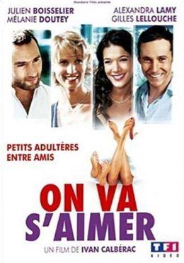 """Постер к фильму """"Любовь на стороне"""" /On va s'aimer/ (2006)"""