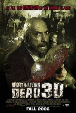 """Постер к фильму """"Ночь живых мертвецов 3D"""" /Night of the Living Dead 3D/ (2006)"""