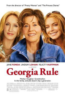 """Постер к фильму """"Крутая Джорджия"""" /Georgia Rule/ (2007)"""